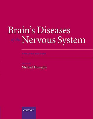 Brain's Diseases of the Nervous System By Donaghy, Michael (EDT)