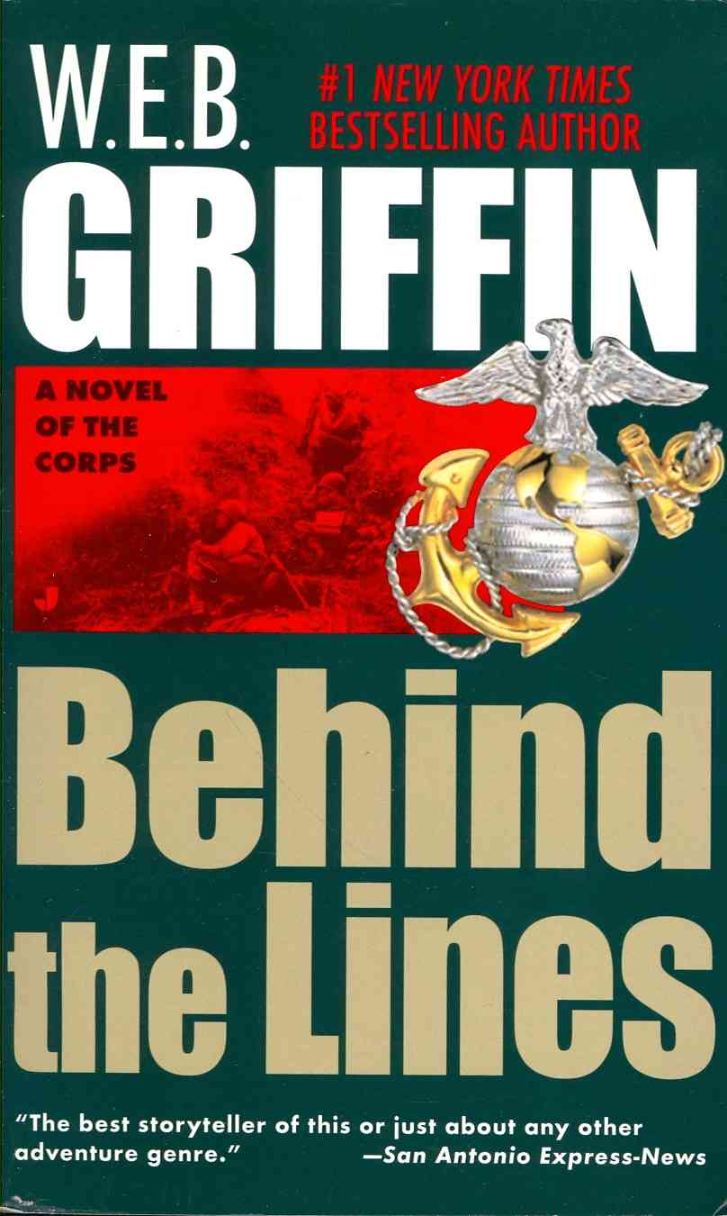 Behind the Lines By Griffin, W. E. B.